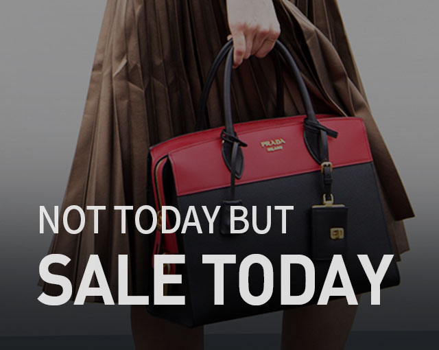 NOT TODAY BUT SALE TODAY